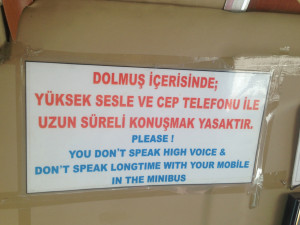 We loved this sign on one of the dolmas we took. Would that everyone took that advice in public places.